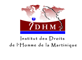 Institut des Droits de l'Homme de la Martinique - IDHM